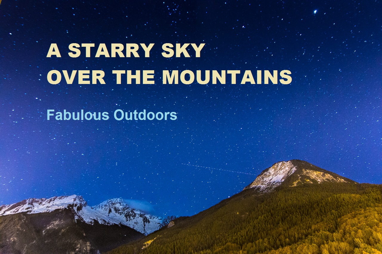 A Starry Sky Over The Mountains - Night Stars Timelapse Fabulous Outdoors