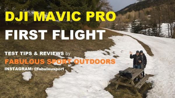 Dji Mavic Pro Drone First Flight Test Tutorial Tips & Reviews by Fabulous Sport Outdoors @fabulousport